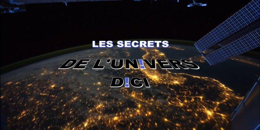 Les Secrets De L Univers Du Ciel D Ci D Ci Tv Amp Radio border=